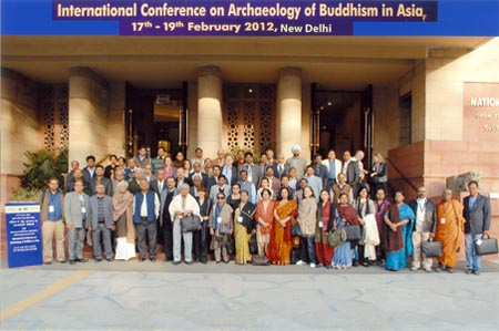 International Conference on Archaeology of Buddhism in Asia (17th -19th february, 2012) held at National Museum, New Delhi