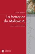 La formation du Mahāvastu